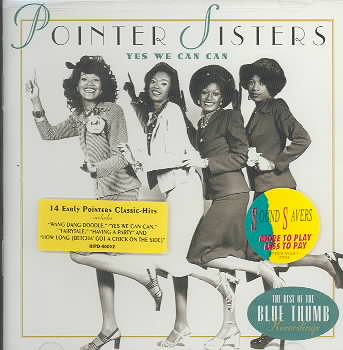 YES WE CAN CAN:BEST OF THE BLUE THUMB BY POINTER SISTERS (CD)