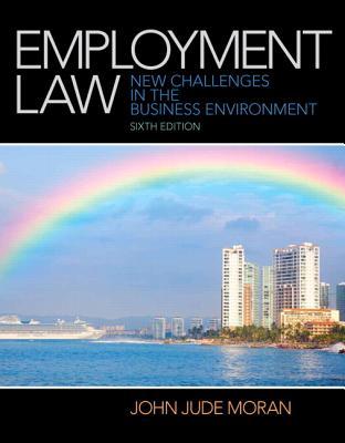 Employment Law By Moran, John J.