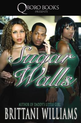Sugar Walls By Williams, Brittani